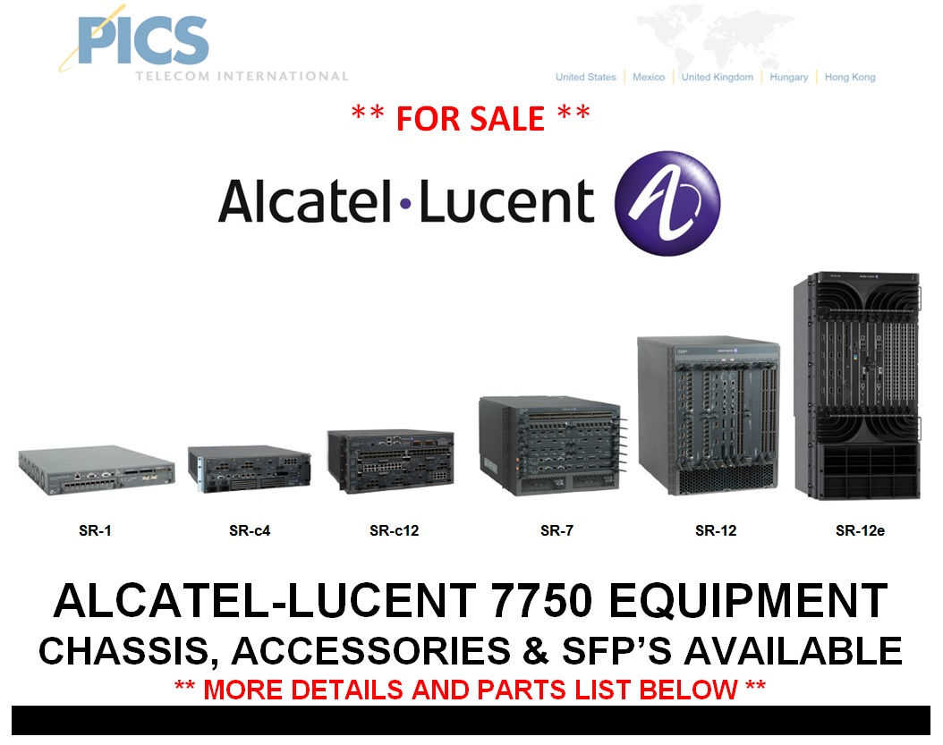 Alcatel-Lucent 7750 Equipment For Sale: Chassis, Accessories & SFP's