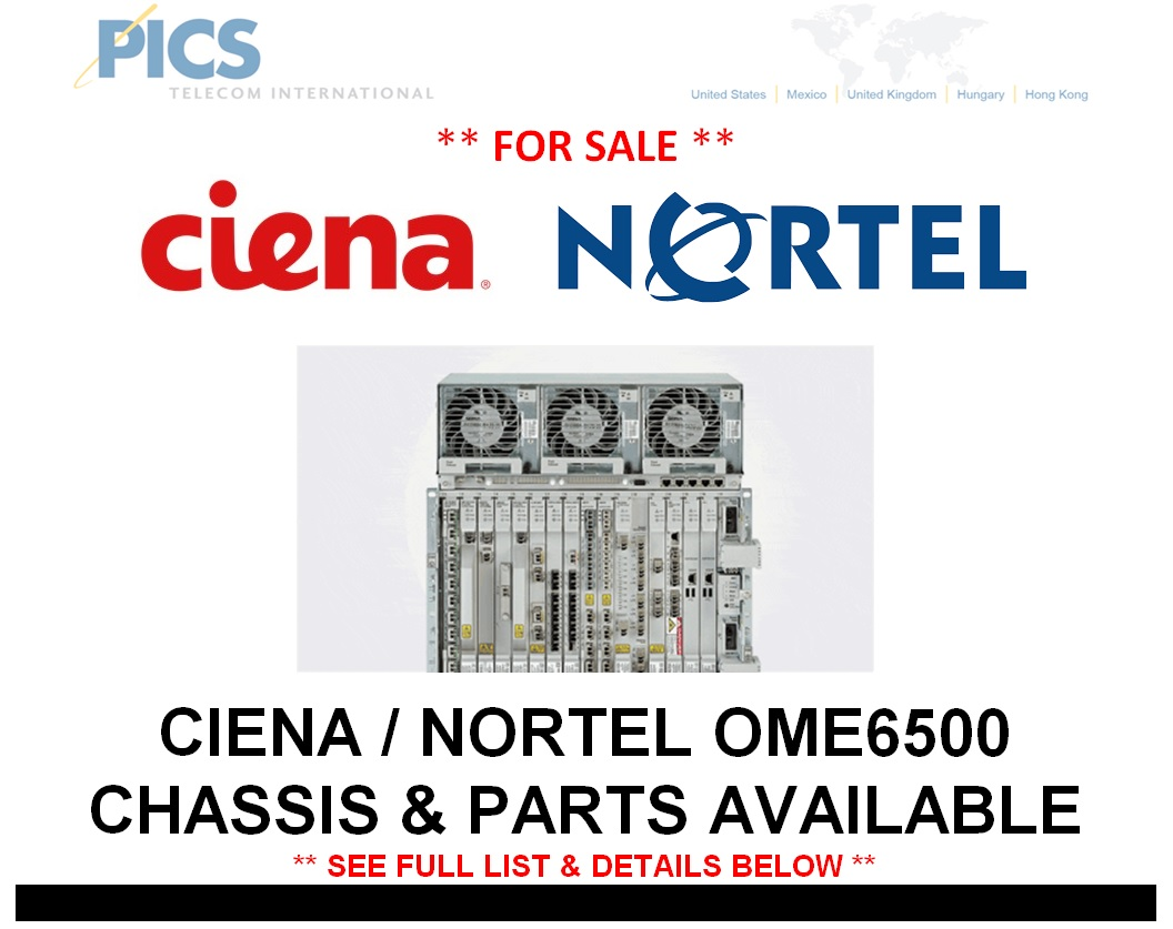Ciena-Nortel OME6500 Chassis & Parts For Sale Top (11.21.14)