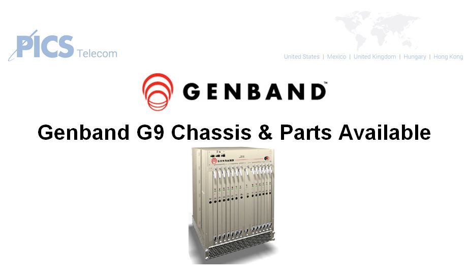 Genband G9 Chassis & Parts For Sale Top (1.19.16)