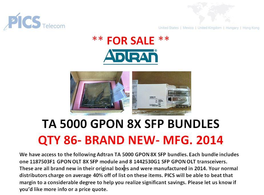 Adtran TA5000 GPON SFP Bundles For Sale Top (6.27.16)